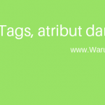 Tutorial Html : Tag, Atribut dan Element
