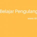 Belajar Pengulangan Pada Java